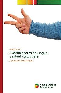Classificadores de Língua Gestual Portuguesa