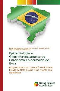Epidemiologia e Georreferenciamento do Carcinoma Epidermoide de Boca