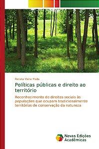 Políticas públicas e direito ao território