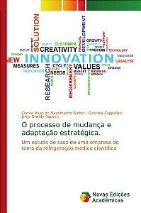 O processo de mudança e adaptação estratégica