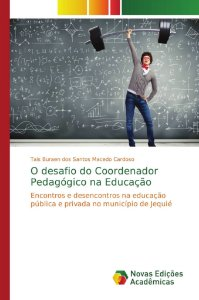 O desafio do Coordenador Pedagógico na Educação