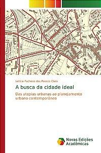 A busca da cidade ideal