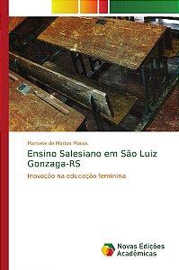 Ensino Salesiano em São Luiz Gonzaga-RS