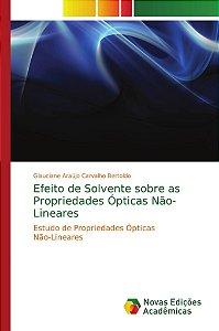 Efeito de Solvente sobre as Propriedades Ópticas Não-Lineares