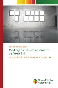 Mediação cultural no âmbito da Web 2.0