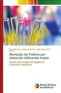 Remoção de Tiofeno por Adsorção Utilizando Argila