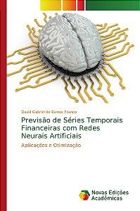 Previsão de Séries Temporais Financeiras com Redes Neurais Artificiais