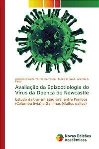 Avaliação da Epizootiologia do Vírus da Doença de Newcastle