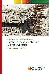 Caracterização e estrutura De reservatórios