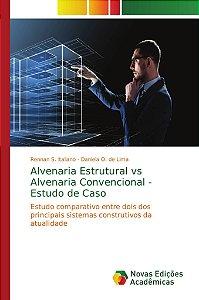 Alvenaria Estrutural vs Alvenaria Convencional - Estudo de Caso