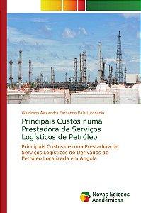 Principais Custos numa Prestadora de Serviços Logísticos de Petróleo