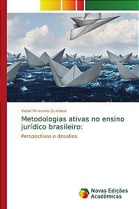 Metodologias ativas no ensino jurídico brasileiro: