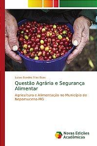 Questão Agrária e Segurança Alimentar