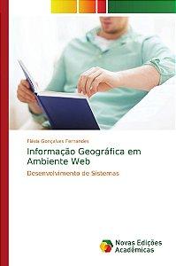 Informação Geográfica em Ambiente Web
