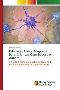 Educação Física Adaptada Para Crianças Com Espectro Autista