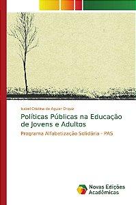 Políticas Públicas na Educação de Jovens e Adultos
