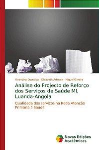 Análise do Projecto de Reforço dos Serviços de Saúde MI, Luanda-Angola