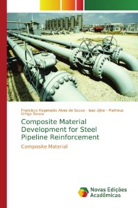 Composite Material Development for Steel Pipeline Reinforcement