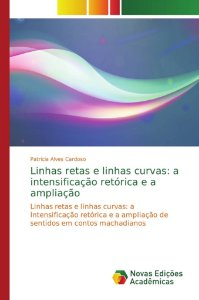Linhas retas e linhas curvas: a intensificação retórica e a ampliação