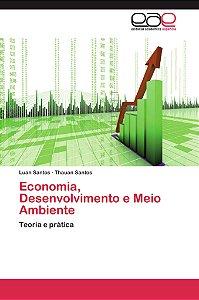 Economia, Desenvolvimento e Meio Ambiente