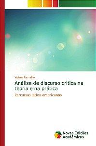 Análise de discurso crítica na teoria e na prática