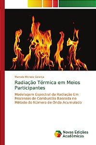 Radiação Térmica em Meios Participantes