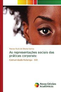 As representações sociais das práticas corporais: