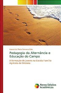 Pedagogia da Alternância e Educação do Campo