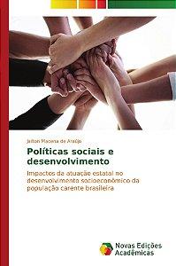 Políticas sociais e desenvolvimento