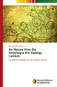 As Novas Vias Da Ontologia Em György Lukács