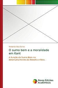 O sumo bem e a moralidade em Kant