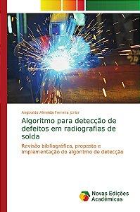Algoritmo para detecção de defeitos em radiografias de solda