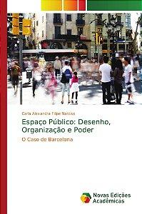Espaço Público: Desenho, Organização e Poder