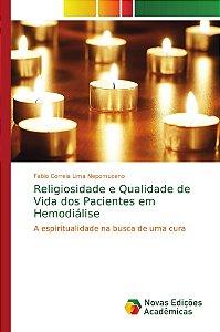 Religiosidade e Qualidade de Vida dos Pacientes em Hemodiálise
