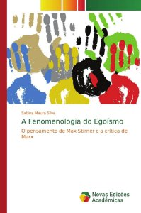 A Fenomenologia do Egoísmo
