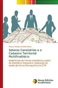 Setores Censitários e o Cadastro Territorial Multifinalitário