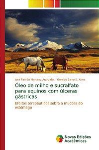 Óleo de milho e sucralfato para equinos com úlceras gástricas