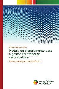 Modelo de planejamento para a gestão territorial da carcinicultura