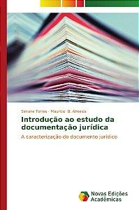 Introdução ao estudo da documentação jurídica