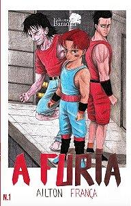 A Fúria: Nº1 - Autor Ailton França