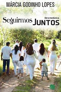 Seguirmos Juntos - autora Márcia Godinho