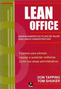 Lean Office. Gerenciamento do Fluxo de Valor - autor Tom Shuker