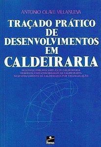 Traçado Prático de Desenvolvimentos em Caldeiraria - autor Antonio Olave Villanueva