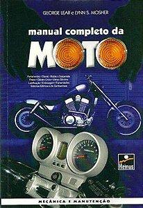 Manual Completo da Moto - autores George Lear, Lynn S. Mosher