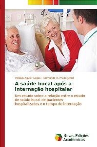 A saúde bucal após a internação hospitalar