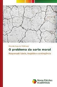 O problema da sorte moral