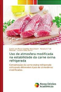 Uso de atmosfera modificada na estabilidade da carne ovina refrigerada