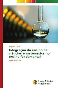 Integração do ensino de ciências e matemática no ensino fundamental