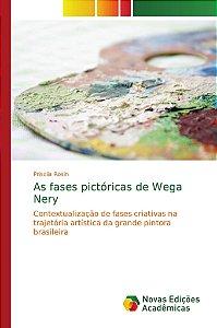 As fases pictóricas de Wega Nery