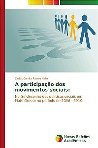 A participação dos movimentos sociais: